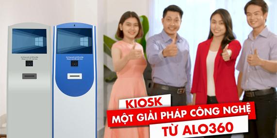 Kiosk_giải pháp công nghệ hiện đại đến từ ALO360!